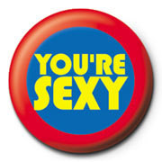 Pins You're Sexy