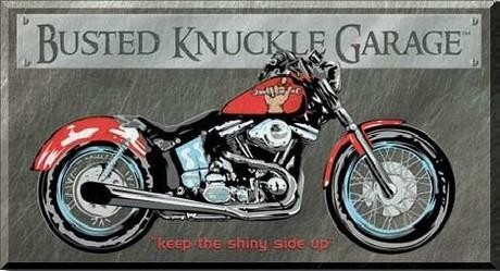 Placa de metal BUSTED KNUCKLE GARAGE BIKE - keep the shiny side up