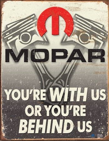Placa de metal Mopar - Behind Us