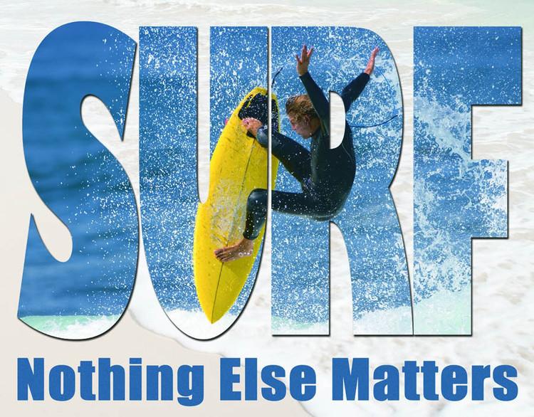 Placa de metal SURF - NOTHING ELSE MATTERS