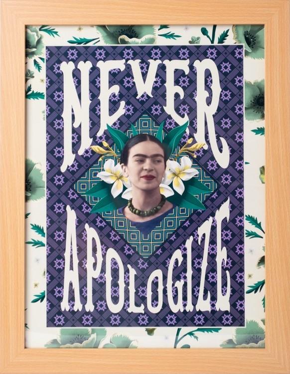 Framed poster Frida Kahlo - Never Apologize