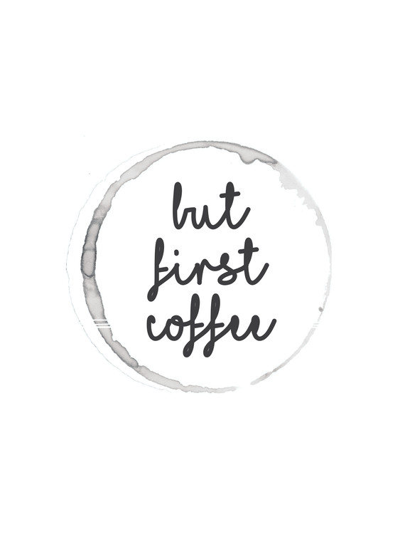 Art Print on Demand butfirstcoffee5