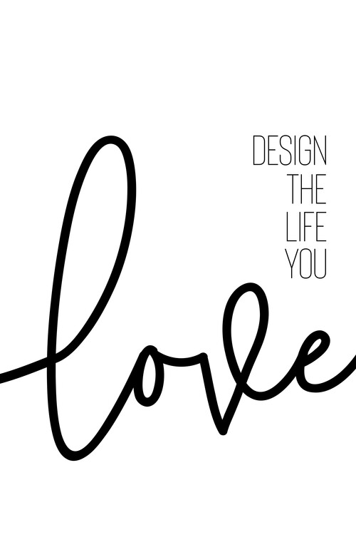 Art Print on Demand Design The Life You Love