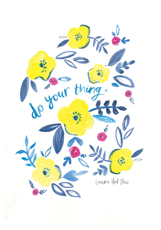 Art Print on Demand Do your thing floral