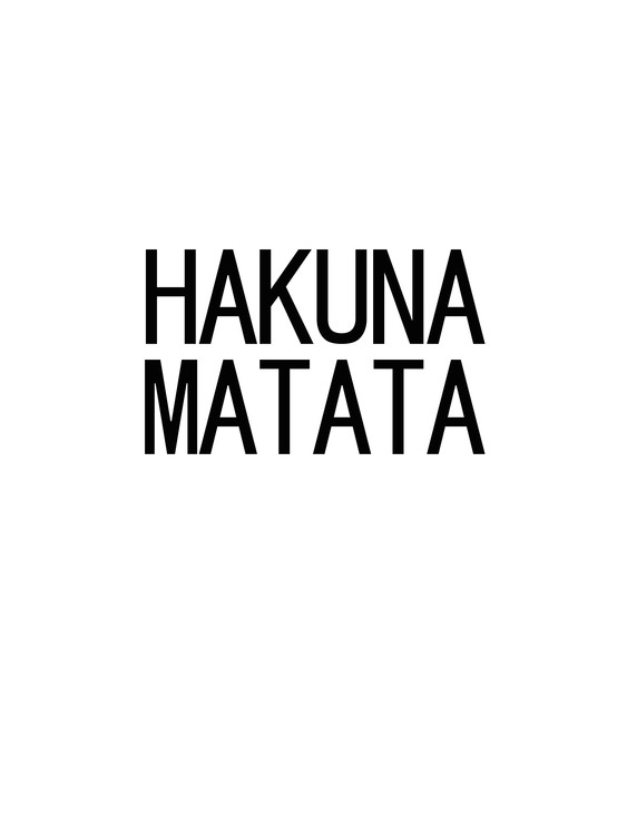 Art Print on Demand hakunamatata