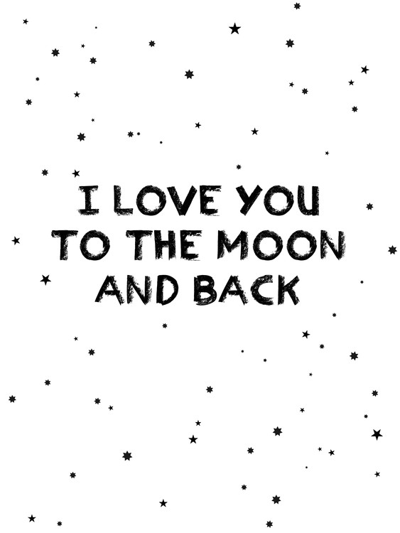 Art Print on Demand I love you to the moon and back