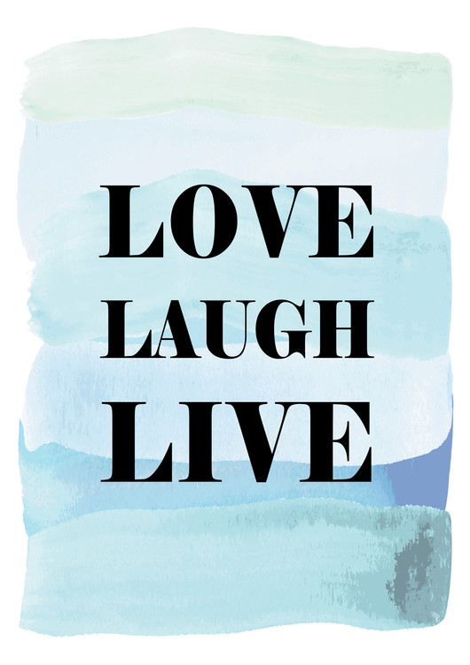 Art Print on Demand Love Laugh Live