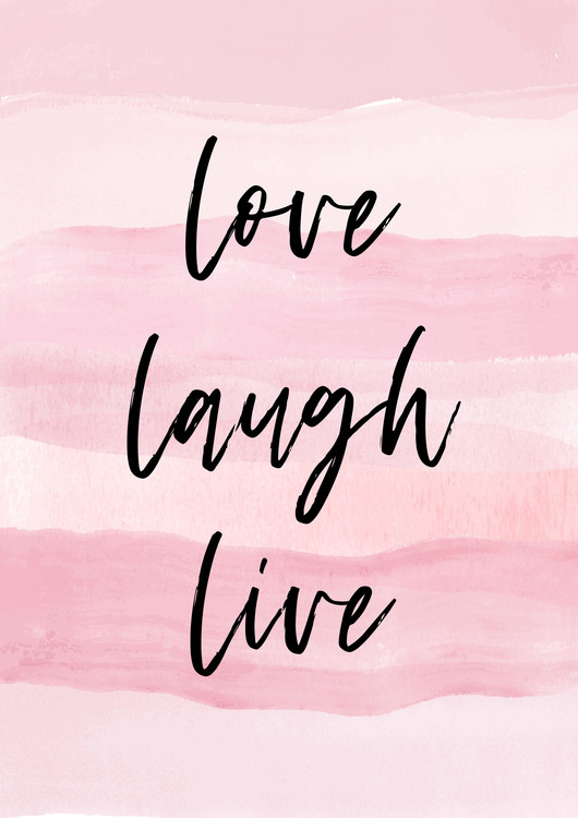 Art Print on Demand Love Laught Quote Pink