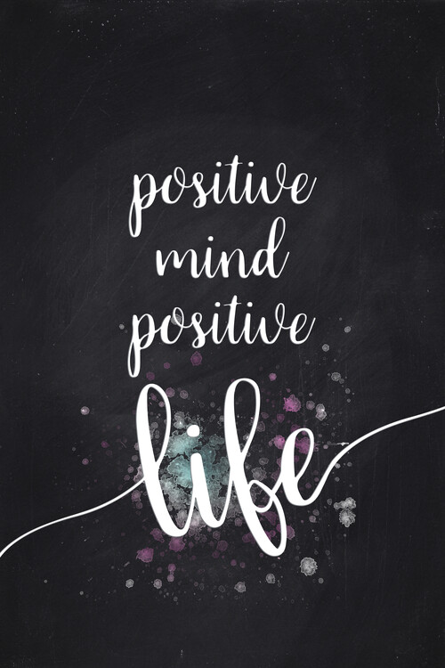 Art Print on Demand Positive Mind Positive Life