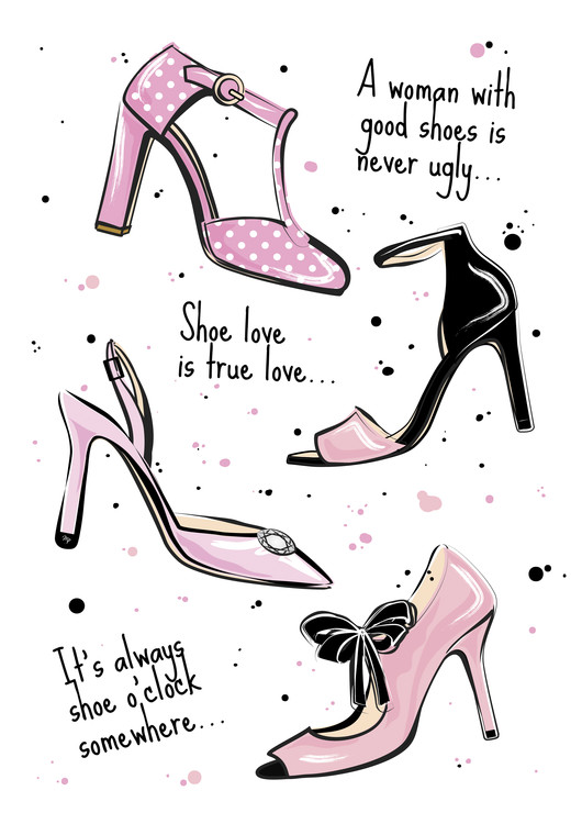 Art Print on Demand Shoe quote