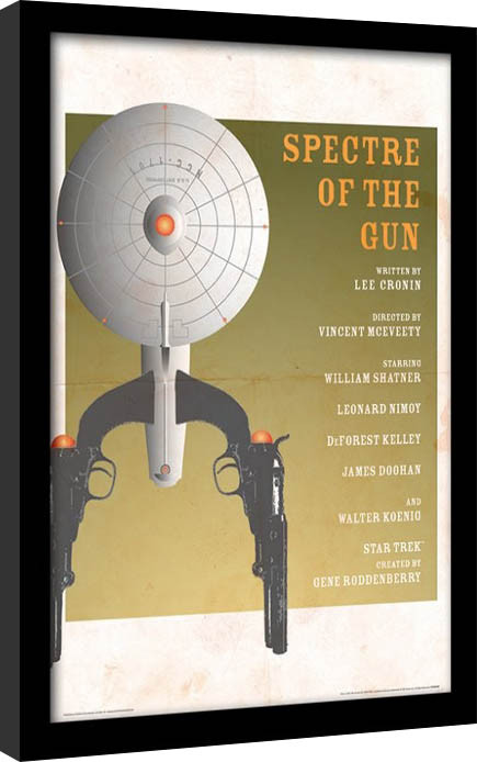 Star Trek - Spectre Of The Gun Poster Emoldurado