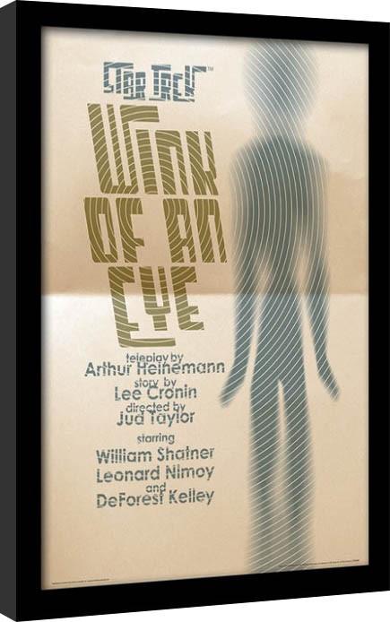 Star Trek - Wink Of An Eye Poster Emoldurado