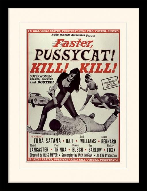 Poster emoldurado de vidroFASTER, PUSSYCAT! KILL! KILL! - tura satana