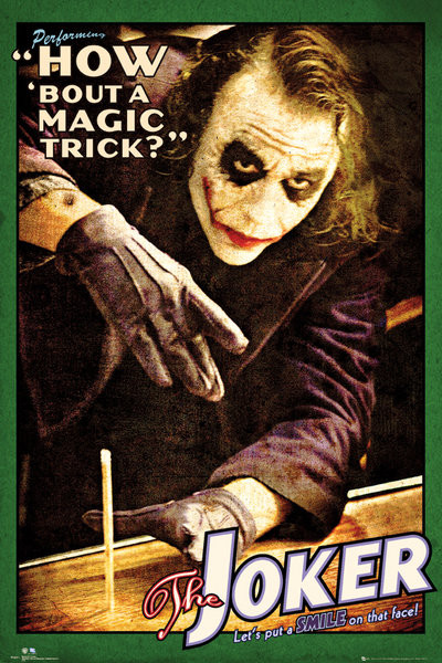 BATMAN THE DARK KNIGHT - joker trick Poster