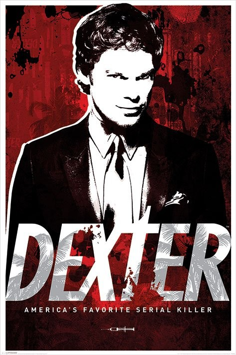 Dexter - America's Favorite Serial Killer Poster, Art Print