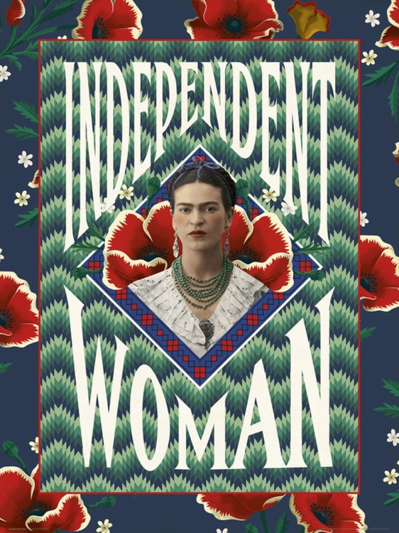 Frida Khalo - Independent Woman Art Print
