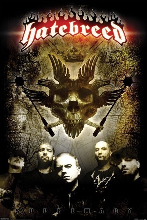 Hatebreed - supremacy Poster, Art Print