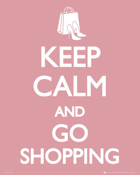 keep calm go shopping poster sold at abposters com