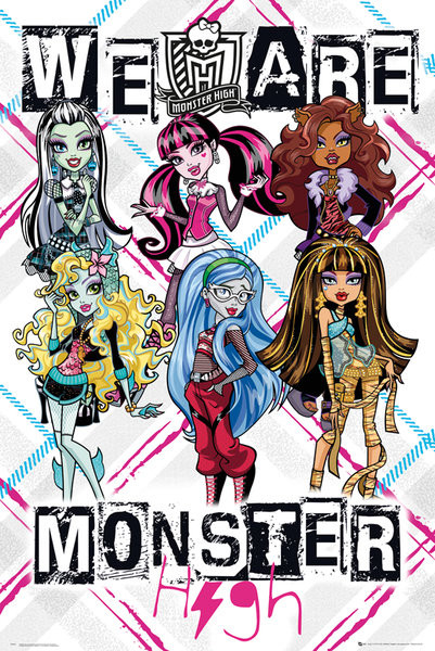 Monster High - We Are Poster