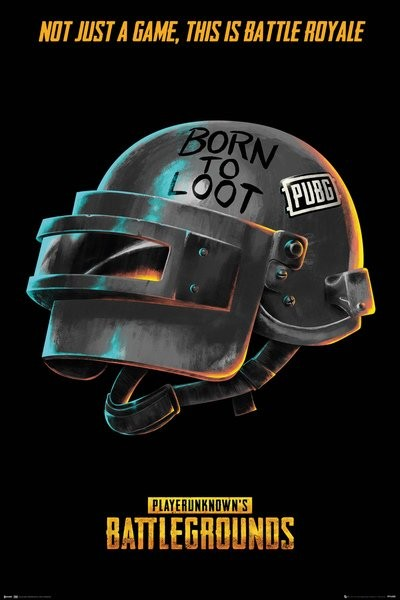 Pubg Born To Loot Poster Sold At Europosters