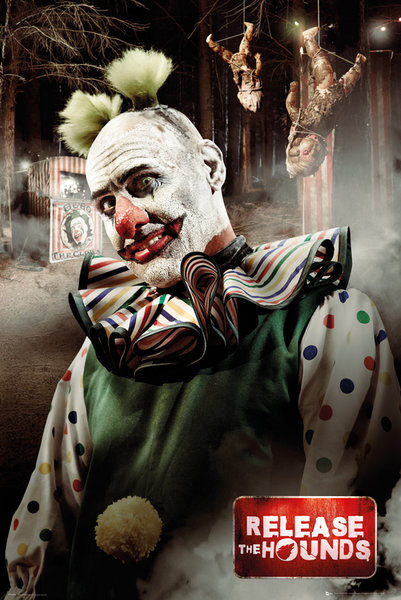 Release the Hounds - Clown Poster