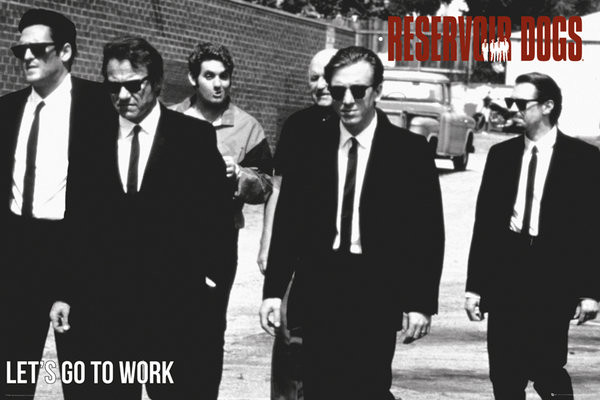 Reservoir Dogs - Let´s go  Poster