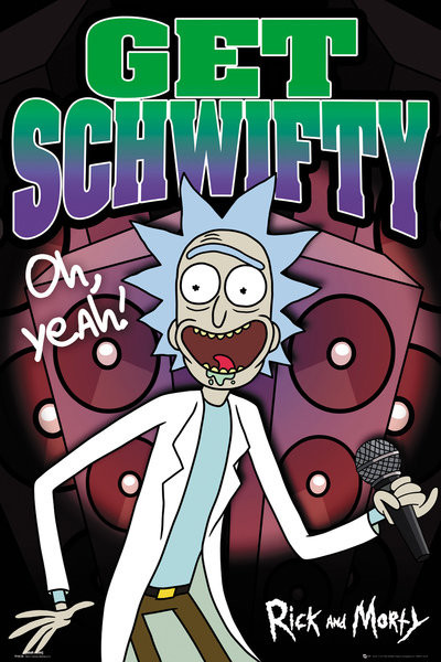 Poster Rick and Morty - Schwifty