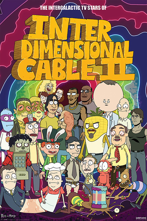 Poster Rick and Morty - Stars of Interdimensional Cable