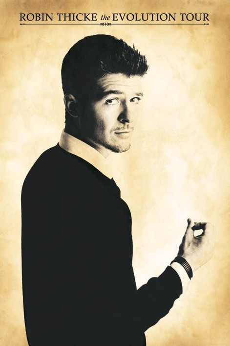 Robin Thicke - evolution tour Poster