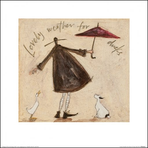 Sam Toft - Lovely Weather For Ducks Art Print