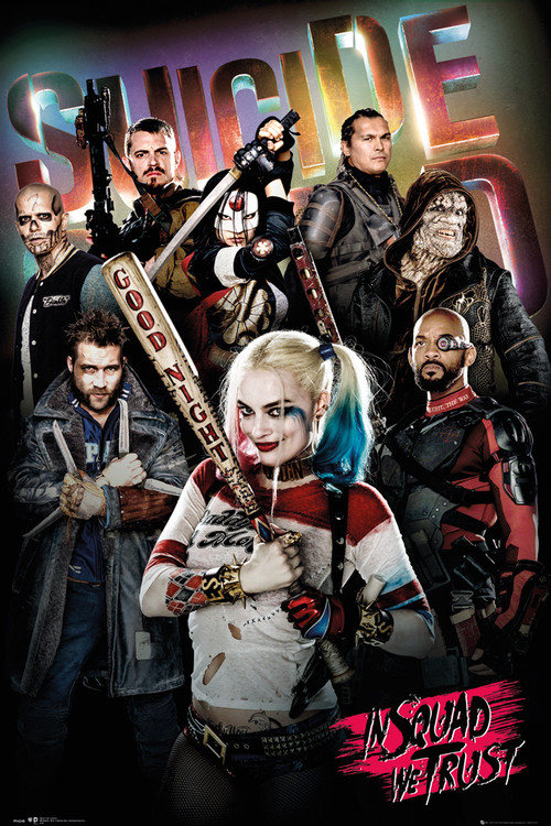Suicide Squad - In Squad We Trust Poster