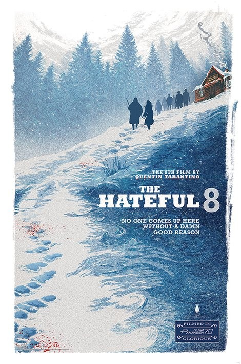 The Hateful Eight - Damn Good Reason Poster