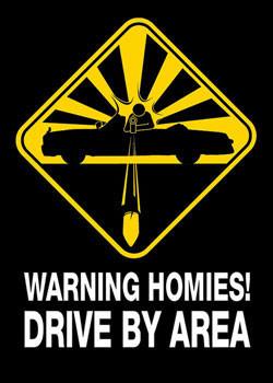 Warning - homies Poster, Art Print