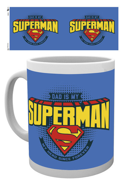 Cup Superman - Dad is Superman
