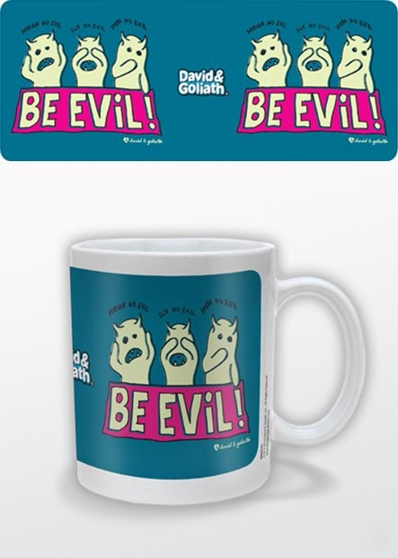Humour - Be Evil, David & Goliath Tasse