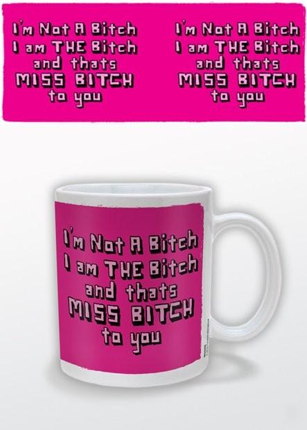 Miss Bitch Tasse