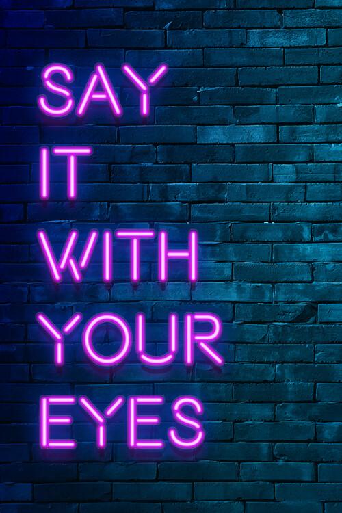 Valokuvatapetti Say it with your eyes